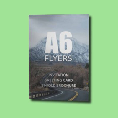 A6 Flyers